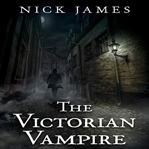 The Victorian Vampire Audiobook By Nick James cover art