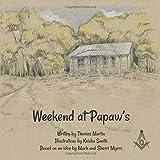 Weekend at Papaw's