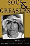 Socs and Greasers: Behind The Scenes of The Outsiders from Rob Lowe's Stories I Only Tell My Friends by Rob Lowe