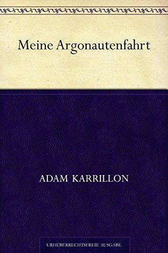 Meine Argonautenfahrt