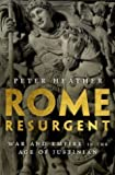 Rome Resurgent - War and Empire in the Age of Justinian