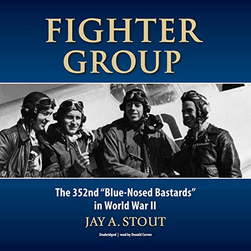 Fighter Group Audiobook By Lt. Col. Jay A. Stout cover art