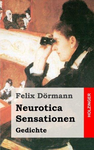 Neurotica / Sensationen: Gedichte