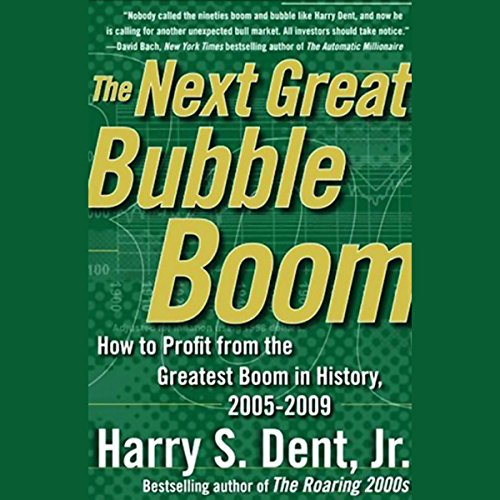 The Next Great Bubble Boom audiobook cover art