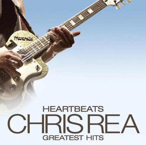 Chris Rea Heartbeats Greatest Hits