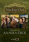Der MacKay-Clan (eBundle)