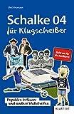 Schalke 04 für Klugscheißer: Populäre Irrtümer...