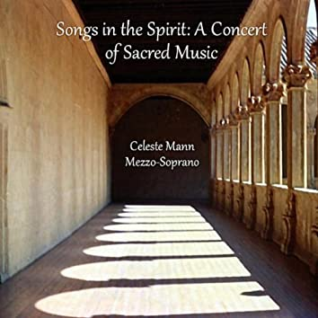 Songs in the Spirit: a Concert of Sacred Music