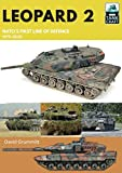 Leopard 2: NATO's First Line of Defence, 1979–2020 (TankCraft) (English Edition)