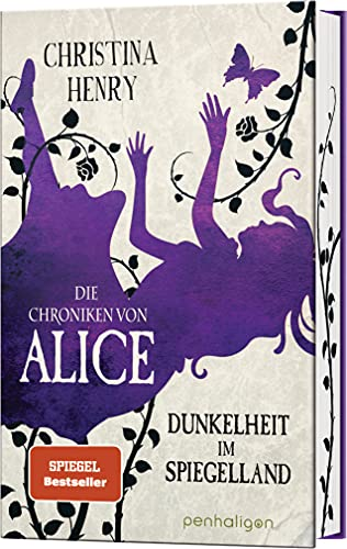 Die Chroniken von Alice - Dunkelheit im Spiegelland: Kurzgeschichten (Die Dunklen Chroniken, Band 3)