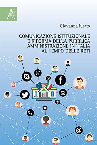 Comunicazione istituzionale e riforma della pubblica amministrazione in Italia al tempo delle reti
