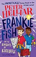 Frankie Fish and the Knights of Kerfuffle, 6
