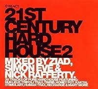 21st Century Hard House 2 by Timo Maas w/ Martin Bettinghaus