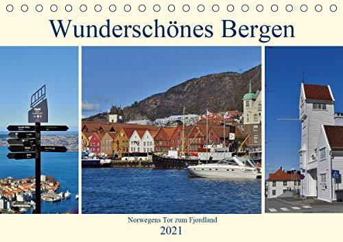 Wunderschönes Bergen. Norwegens Tor zum Fjordland (Tischkalender 2021 DIN A5 quer)