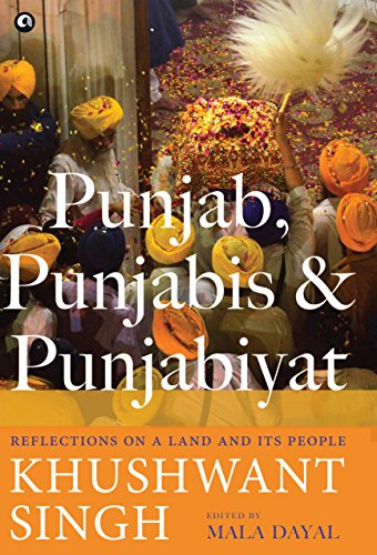 Book's Cover of Punjab, Punjabis and Punjabiyat: Reflections on a Land and its People by Khushwant Singh (English Edition) Versión Kindle