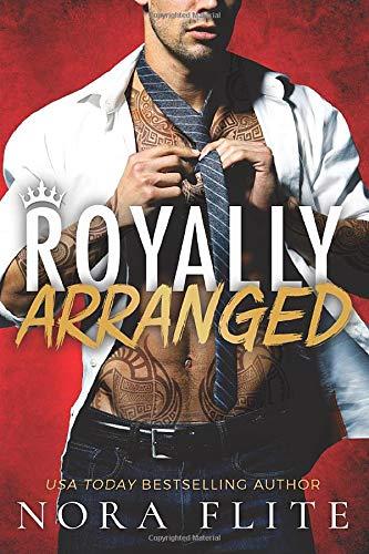 Royally Arranged (Bad Boy Royals, 3)