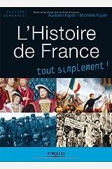 L'histoire de France : Des origines à nos jours Broché