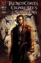 Trenchcoats, Cigarettes and Shotguns #1 (of 3) (English Edition)