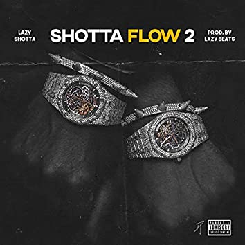 Shotta Flow 2