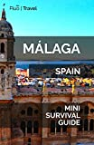 Málaga Mini Survival Guide [Idioma Inglés]