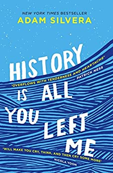 History Is All You Left Me by [Adam Silvera]