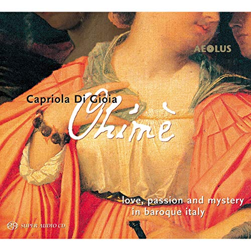 Ohimè - Liebe, Leidenschaft und Mystik im Italien des Barock