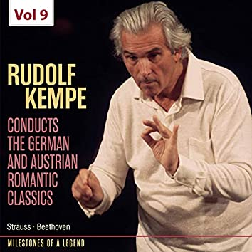 Milestones of Legends: Rudolf Kempe, Vol. 9 (Live)