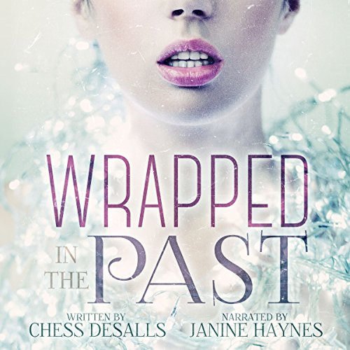 Wrapped in the Past cover art