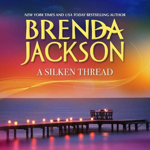 A Silken Thread Audiobook By Brenda Jackson cover art