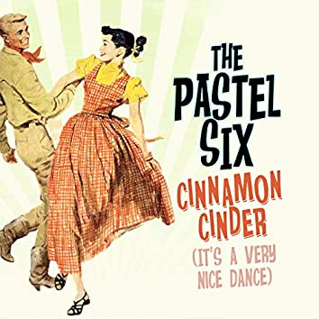 The Cinnamon Cinder (It's a Very Nice Dance)