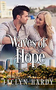 Waves of Hope (A Silver Script Novel Book 7) by [Jaclyn Hardy]