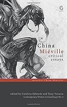 China Miéville: Critical Essays