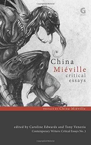 China Mieville: Critical Essays: 3