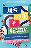 It's All a Game: A Short History of Board Games