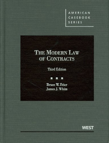 The Modern Law of Contracts, 3d (American Casebook Series)