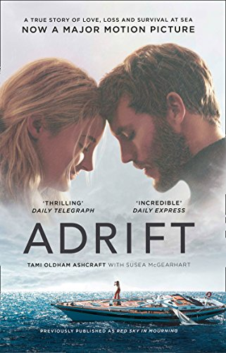 Adrift: A True Story of Love, Loss and Survival at Sea [Lingua inglese]