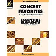 Concert favorites vol. 1 - keyboard percussion clavier (Essential Elements 2000 Band)