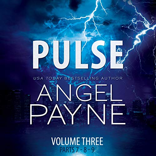 Pulse     The Bolt Saga Volume 3: Parts 7, 8 & 9              By:                                                                                                                                 Angel Payne                               Narrated by:                                                                                                                                 Ava Erickson,                                                                                        Holter Graham                      Length: 10 hrs and 47 mins     13 ratings     Overall 4.6