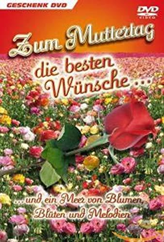 Zum Muttertag die besten Wünschen ... und ein Meer von Blumen, Blüten und Melodien