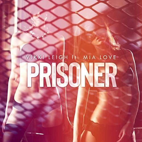 Vikki Leigh feat. Mia Love