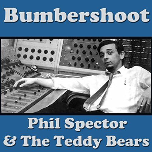 The Teddy Bears, Phil Spector & The Spector's Three