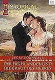 Der Highlander und die Braut des Meeres (Historical Gold Extra 113)