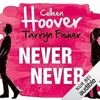 Never Never                   Autor:                                                                                                                                 Colleen Hoover,                                                                                        Tarryn Fisher                               Sprecher:                                                                                                                                 Louis Friedemann Thiele,                                                                                        Hannah Schepmann                      Spieldauer: 11 Std. und 33 Min.     93 Bewertungen     Gesamt 4,3