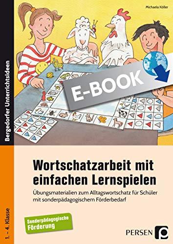 Wortschatzarbeit mit einfachen Lernspielen: Übungsmaterialien zum...
