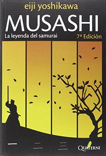 Musashi: La leyenda del samurái. De Eiji Yoshikawa