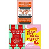 The Moment of Lift, Invisible Women, Women Don't Owe You Pretty 3 Books Collection Set
