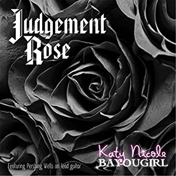 Judgement Rose (feat. Pershing Wells)