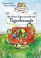 Der kleine Tiger wuenscht sich Tigerfreunde: Nach einer Figurenwelt von Janosch