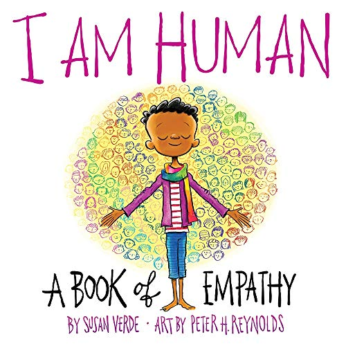 Image of I Am Human: A Book of Empathy (I Am Books)