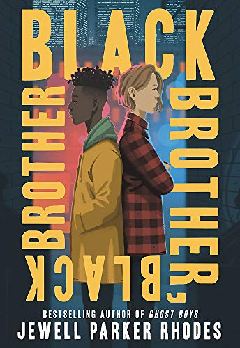 Black Brother, Black Brother -  Rhodes, Jewell Parker, Hardcover